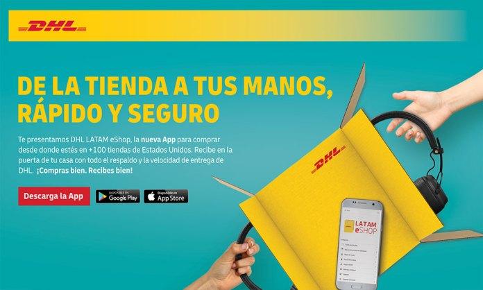 DHL lanza DHL LATAM eShop Una app móvil para compras puerta a puerta en Estados Unidos