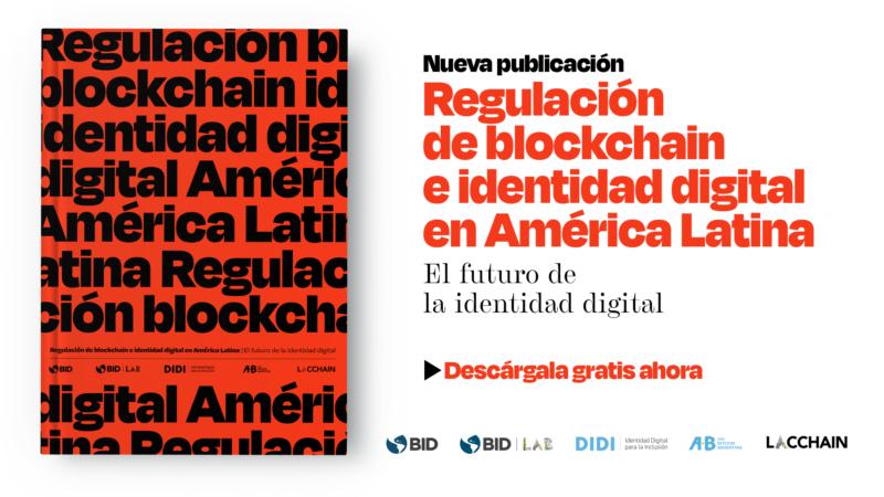 Primer informe sobre marcos normativos a blockchain y criptoactivos de América Latina